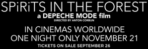 Depeche Mode estrenará SPiRiTS In The Forest en cines